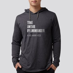 THE INDIE FILMMAKER HAS ARRIVED Long Sleeve T-Shir