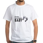 Be Bold White T-Shirt