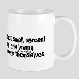 Screw Them Mug