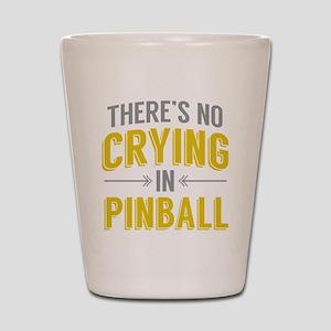 No Crying In Pinball Shot Glass