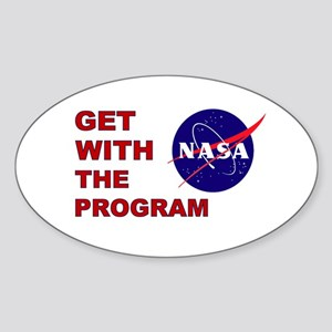 GET WITH THE PROGRAM Sticker (Oval)