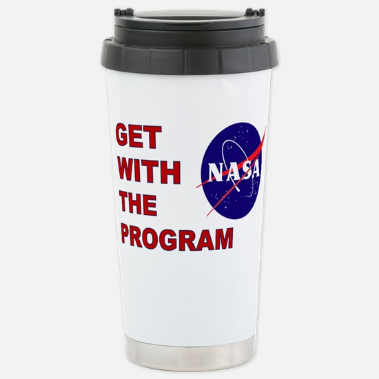 GET WITH THE PROGRAM Stainless Steel Travel Mug