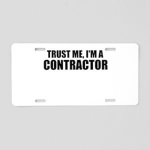 Trust Me, I'm A Contractor Aluminum License Plate