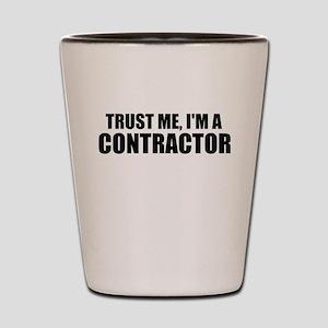 Trust Me, I'm A Contractor Shot Glass