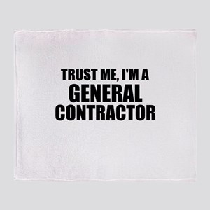 Trust Me, I'm A General Contractor Throw Blanket