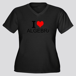 I Love Algebra Plus Size T-Shirt