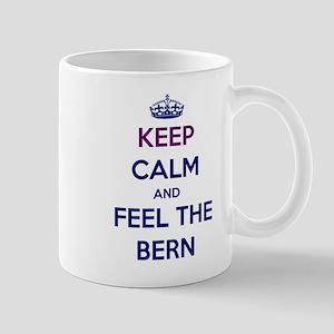 Keep Calm and Feel the Bern Mugs