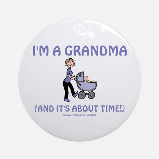 I'm A Grandma Ornament (Round)