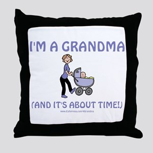 I'm A Grandma Throw Pillow