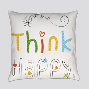 Think Happy Everyday Pillow