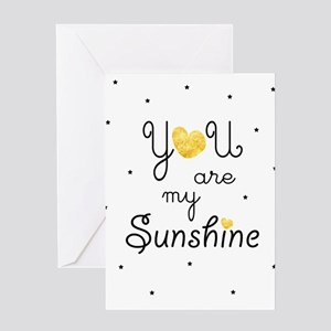 You are my sunshine - gold Greeting Cards