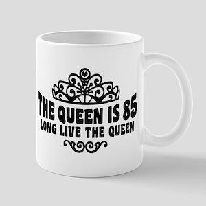 The Queen is 85 Mug