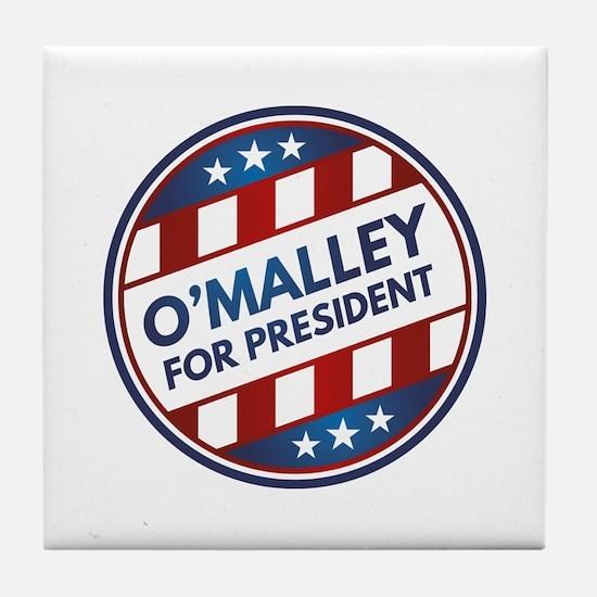 O'Malley For President Tile Coaster