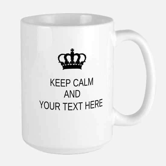Personalized Keep Calm Large Mug Mugs
