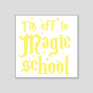 """I'm off to MAGIC school Square Sticker 3"""" x 3"""""""