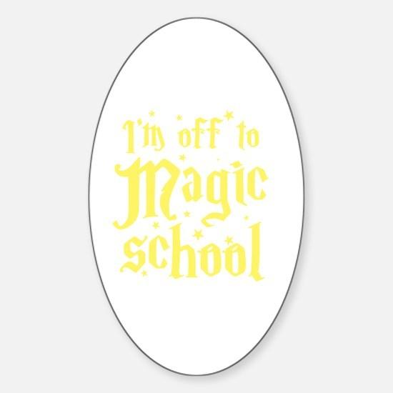 I'm off to MAGIC school Sticker (Oval)