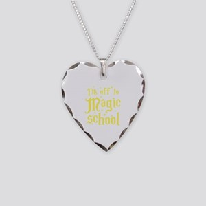 I'm off to MAGIC school Necklace Heart Charm