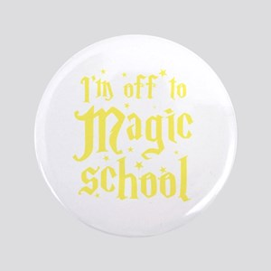 I'm off to MAGIC school Button