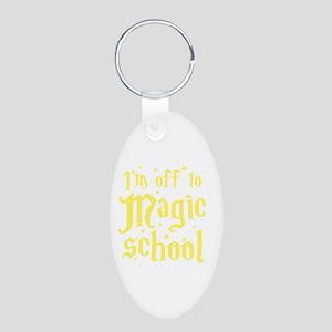 I'm off to MAGIC school Aluminum Oval Keychain