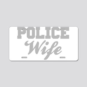 Police Wife Aluminum License Plate