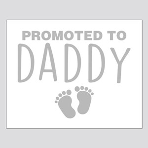 Promoted To Daddy Posters