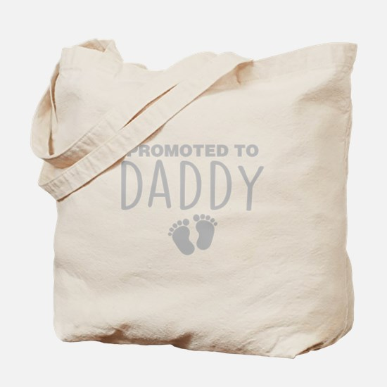 Promoted To Daddy Tote Bag