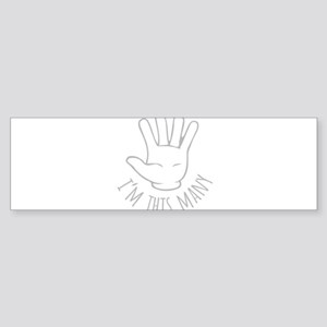 Im This Many Five Bumper Sticker