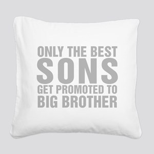 Only The Best Sons Get Promoted To Big Brother Squ