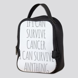 If I Can Survive Cancer I Can Survive Anything Neo