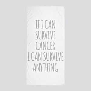 If I Can Survive Cancer I Can Survive Anything Bea