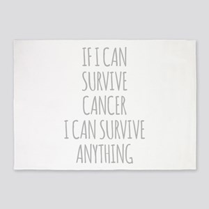 If I Can Survive Cancer I Can Survive Anything 5'x