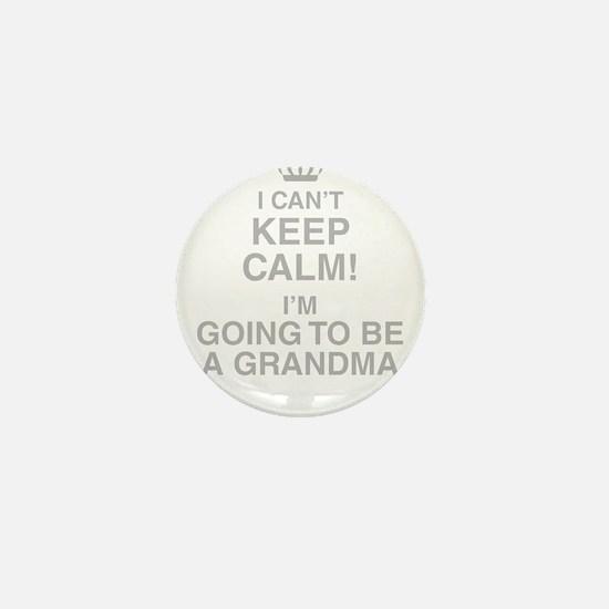 I Cant Keep Calm! Im Going To Be A Grandma Mini Bu