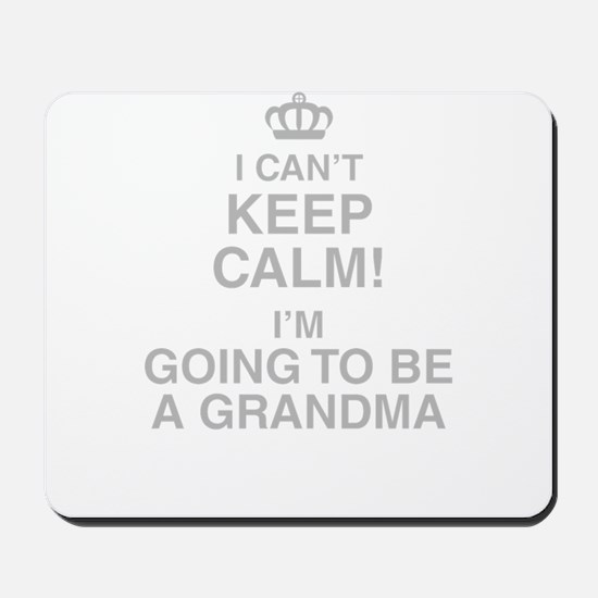 I Cant Keep Calm! Im Going To Be A Grandma Mousepa