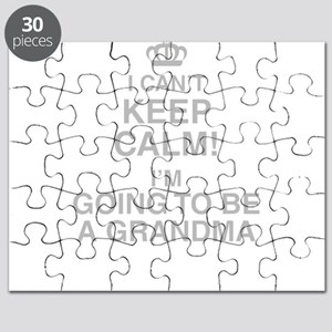 I Cant Keep Calm! Im Going To Be A Grandma Puzzle