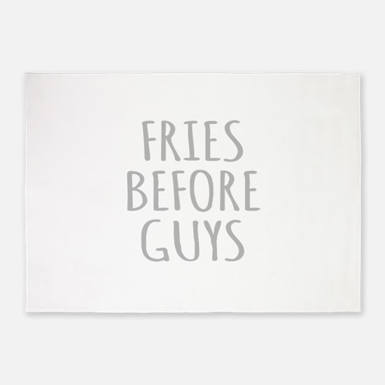 Fries Before Guys 5'x7'Area Rug