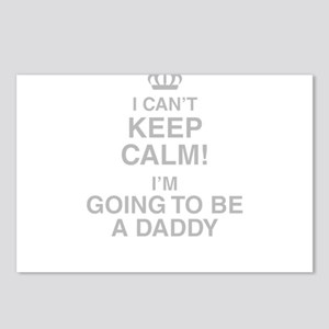 I Cant Keep Calm! Im Going To Be A Daddy Postcards