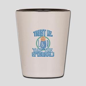 Take The Epidural Shot Glass