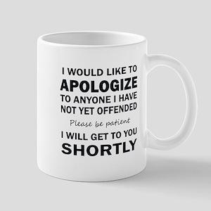 APOLOGIZE Mugs