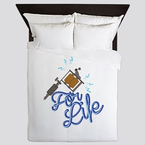 For Life Queen Duvet