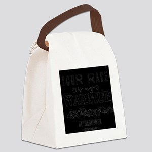Your Race My Warm Up Canvas Lunch Bag