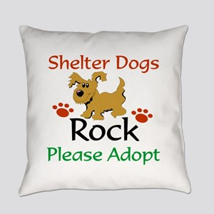 Shelter Dogs Rock Please Adopt Everyday Pillow