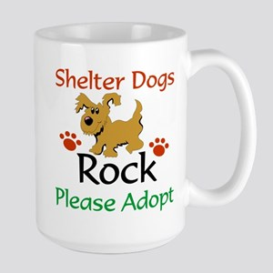 Shelter Dogs Rock Please Adopt Mugs
