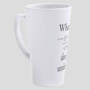 What Part of... 17 oz Latte Mug