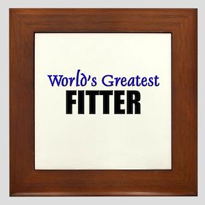 Worlds Greatest FITTER Framed Tile