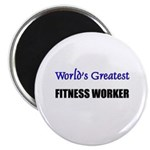 Worlds Greatest FITNESS WORKER Magnet