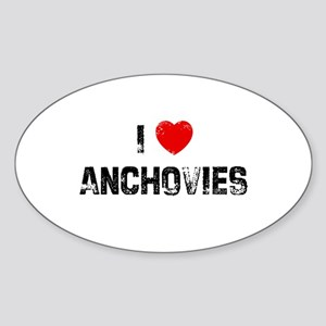 I * Anchovies Oval Sticker