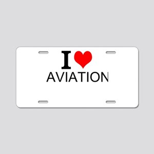 I Love Aviation Aluminum License Plate