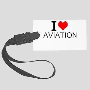 I Love Aviation Luggage Tag