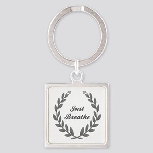 JUST BREATHE Square Keychain