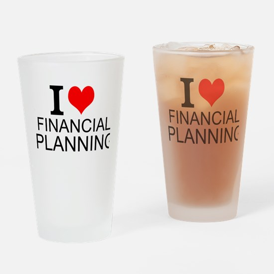 I Love Financial Planning Drinking Glass